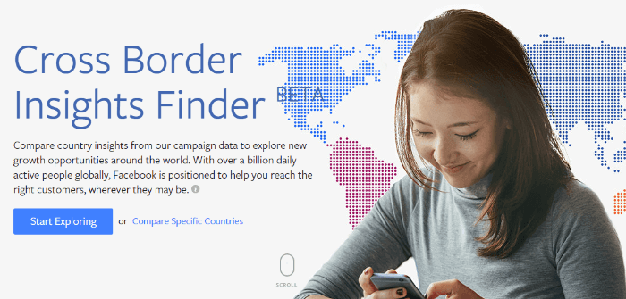 Facebook's new tool help advertisers identify cross-border growth opportunities
